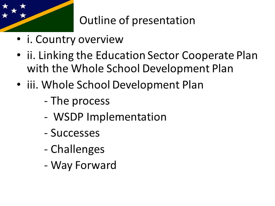 Outline of presentation i. Country overview ii.