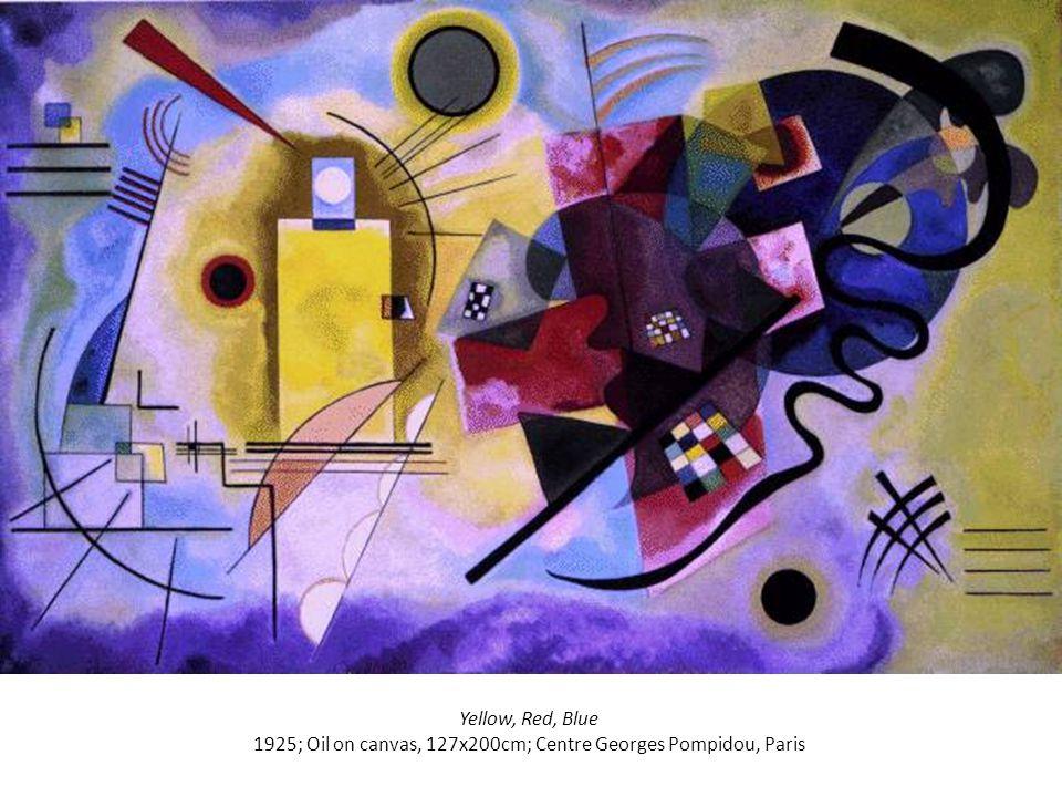 Yellow, Red, Blue 1925; Oil on canvas, 127x200cm; Centre Georges Pompidou, Paris