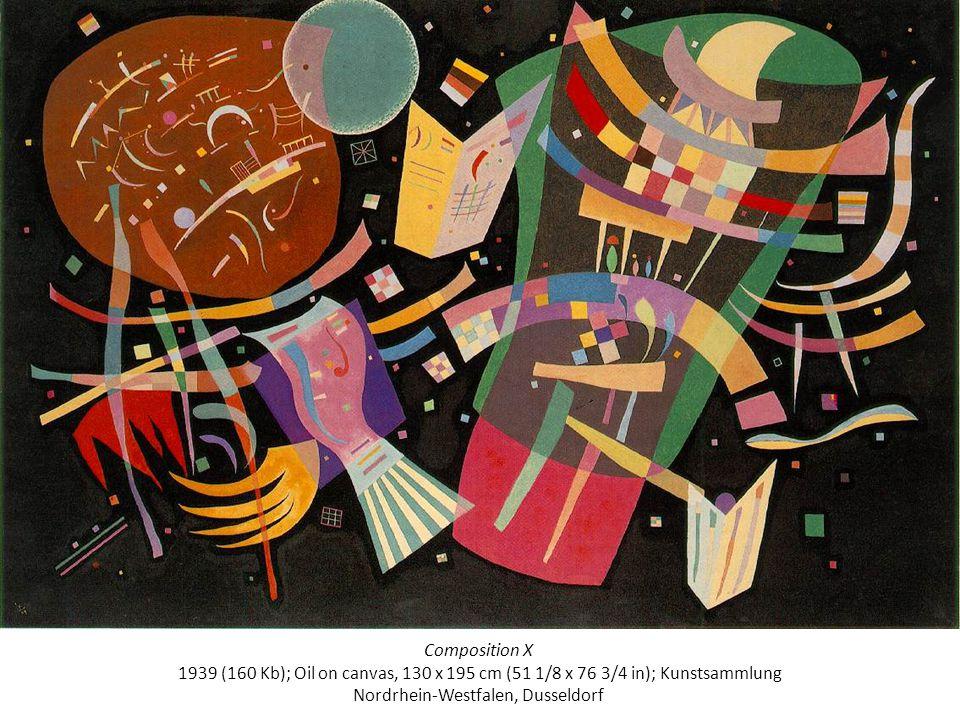 Composition X 1939 (160 Kb); Oil on canvas, 130 x 195 cm (51 1/8 x 76 3/4 in); Kunstsammlung Nordrhein-Westfalen, Dusseldorf