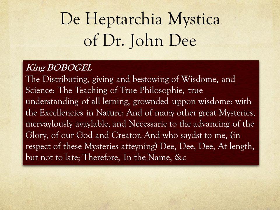 De Heptarchia Mystica of Dr.