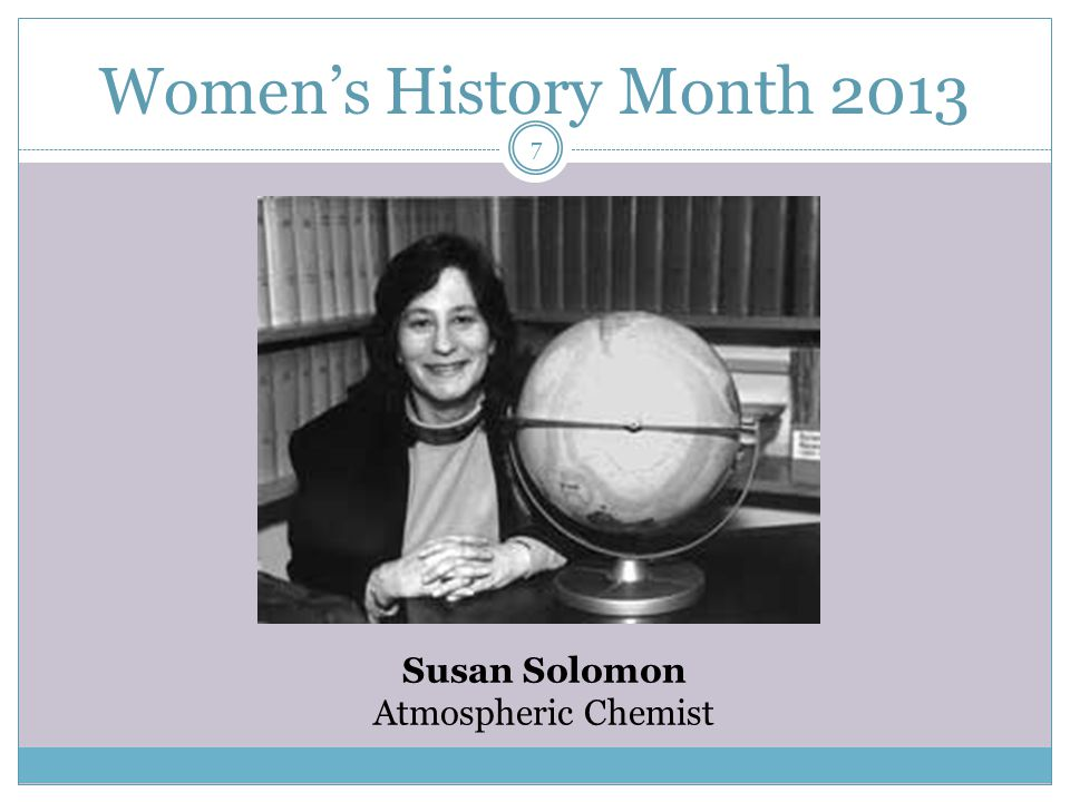 Women's History Month 2013 Susan Solomon Atmospheric Chemist 7