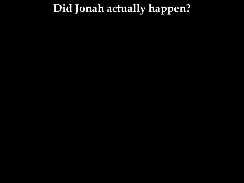 Did Jonah actually happen?
