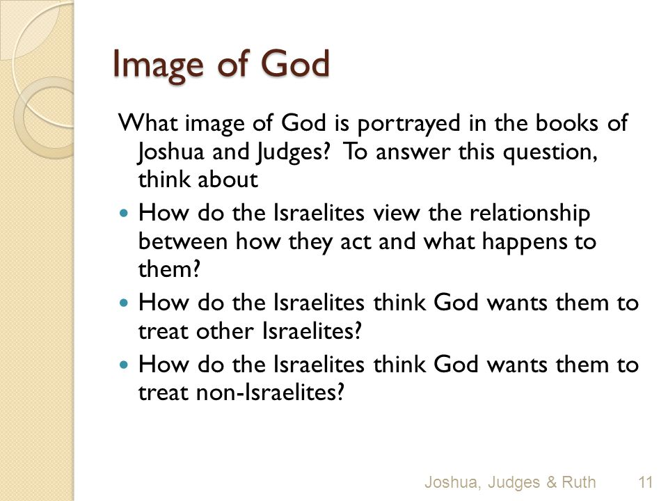 Image of God What image of God is portrayed in the books of Joshua and Judges.