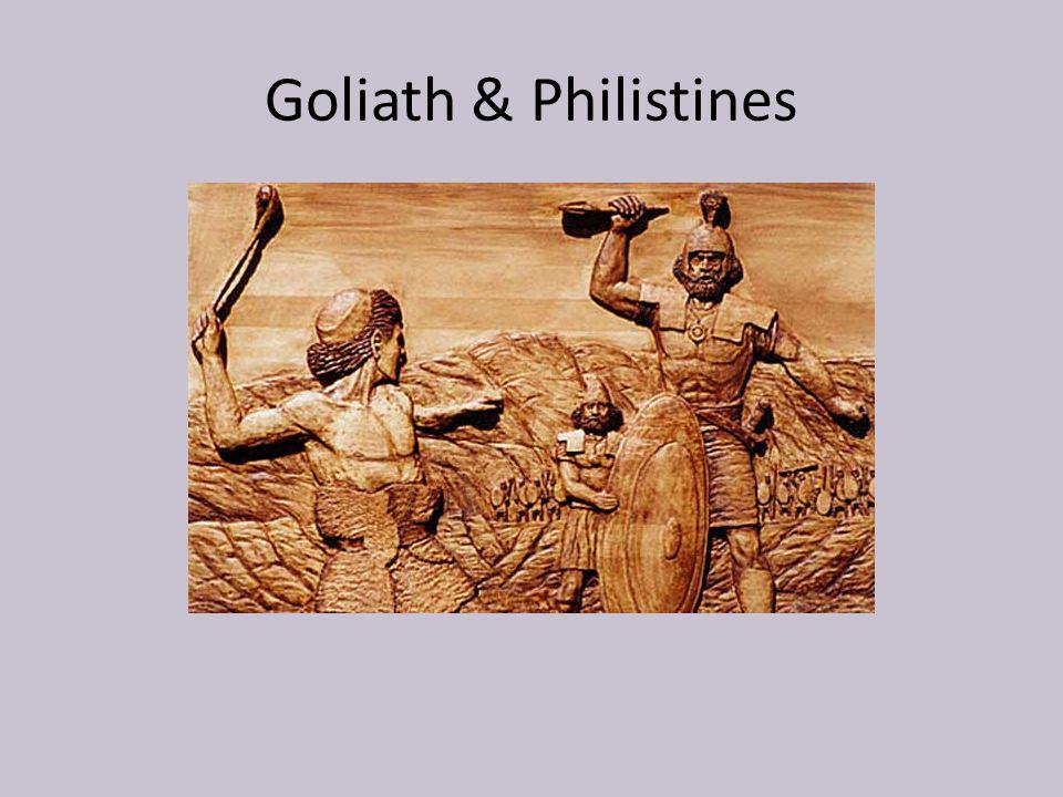 Goliath & Philistines