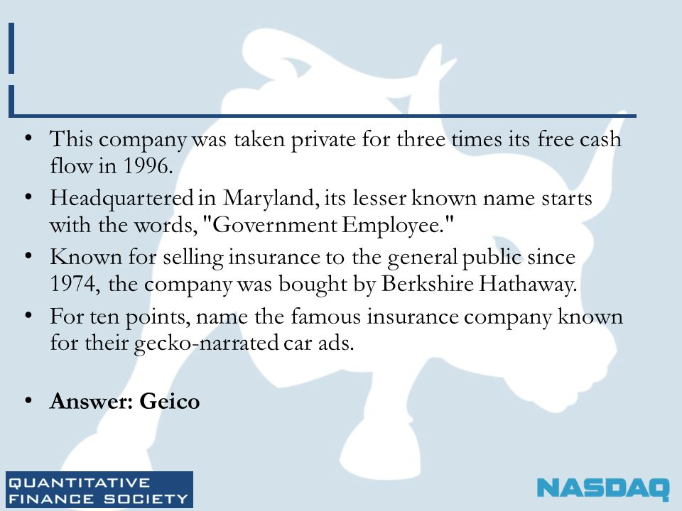 This company was taken private for three times its free cash flow in 1996.