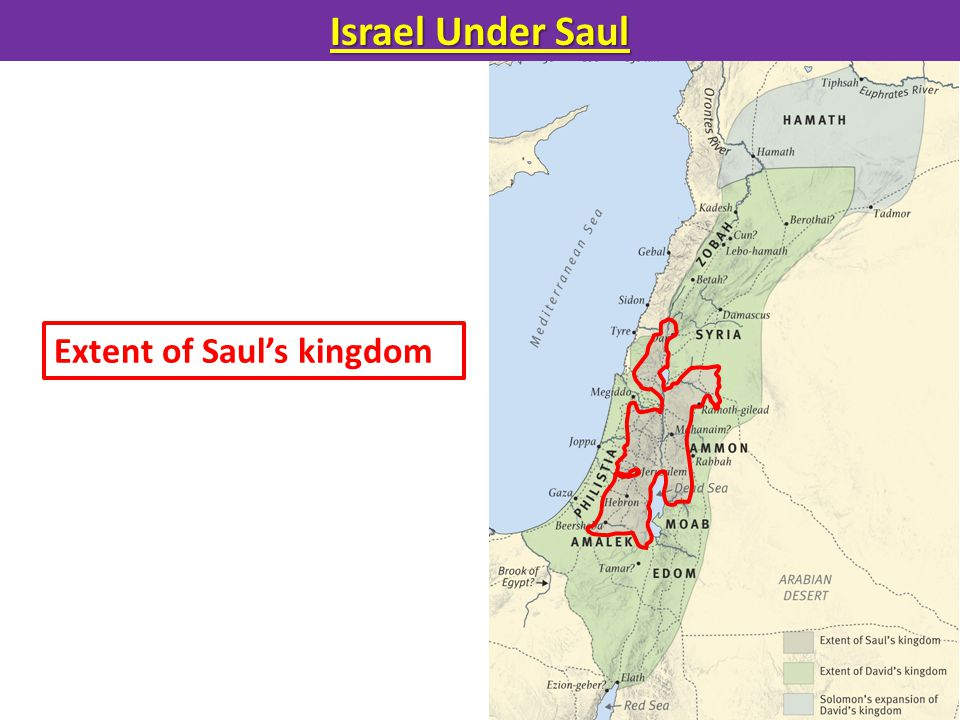 Israel Under Saul Extent of Saul's kingdom
