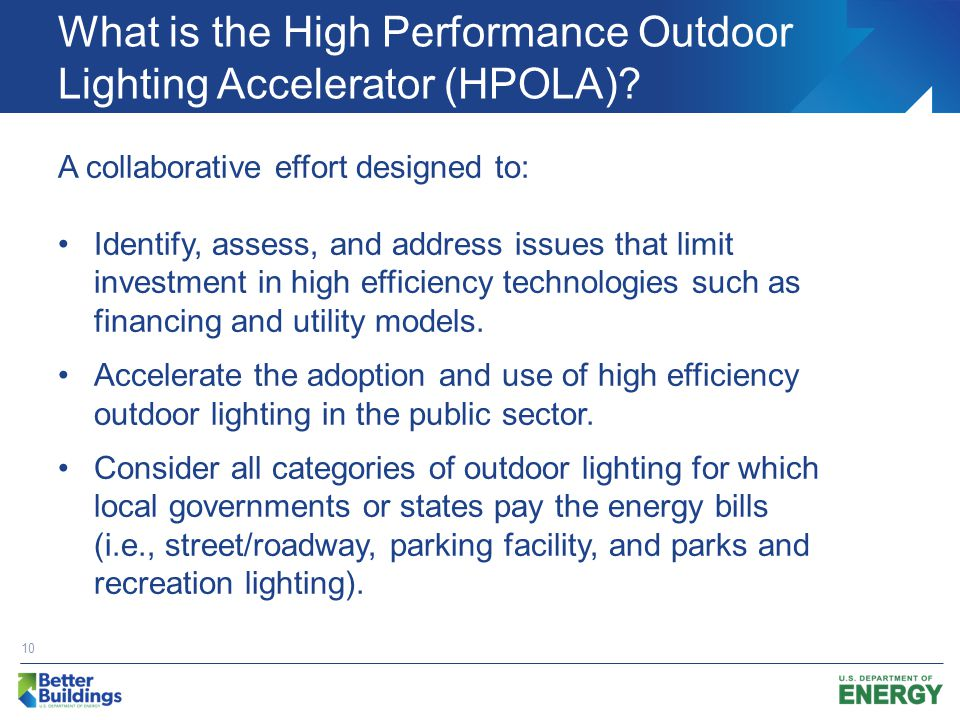 What is the High Performance Outdoor Lighting Accelerator (HPOLA).