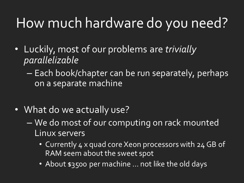 How much hardware do you need.