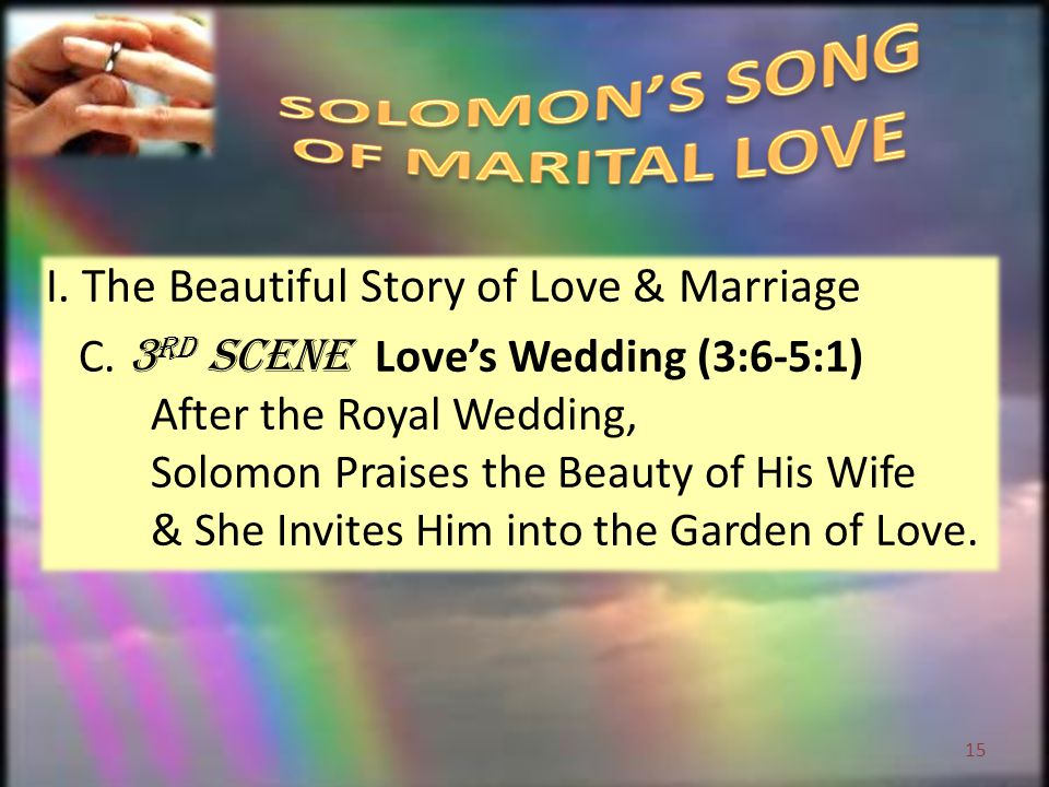I. The Beautiful Story of Love & Marriage C.