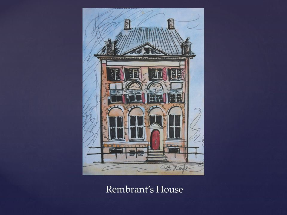 Rembrant's House