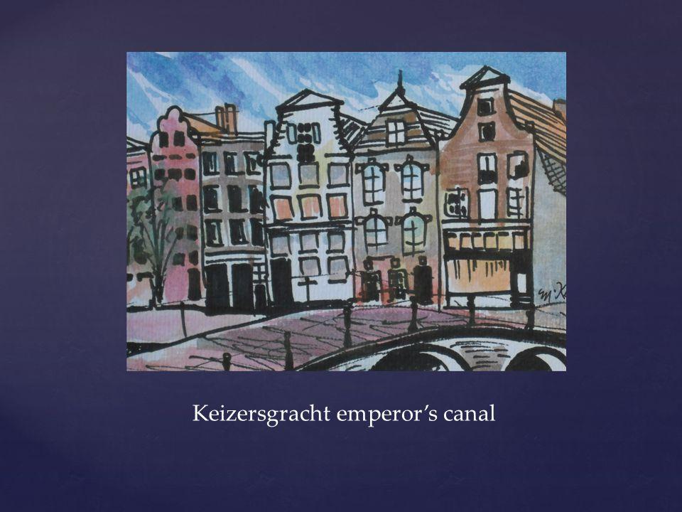 Keizersgracht emperor's canal