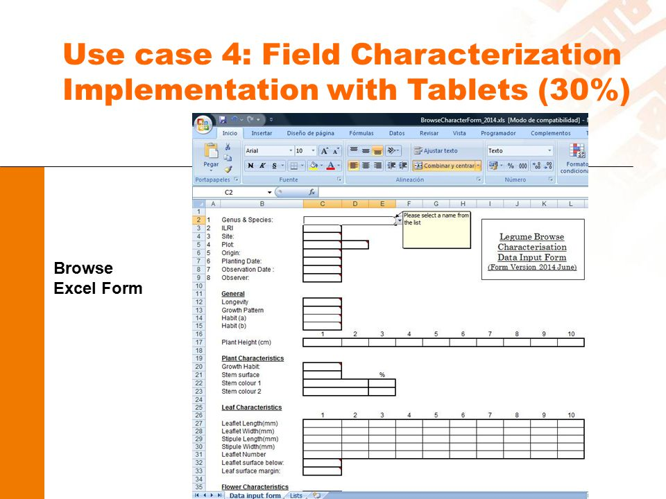Use case 4: Field Characterization Implementation with Tablets (30%) Browse Excel Form