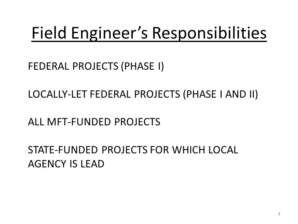 FEDERAL PROJECTS (PHASE I) LOCALLY-LET FEDERAL PROJECTS (PHASE I AND II) ALL MFT-FUNDED PROJECTS STATE-FUNDED PROJECTS FOR WHICH LOCAL AGENCY IS LEAD