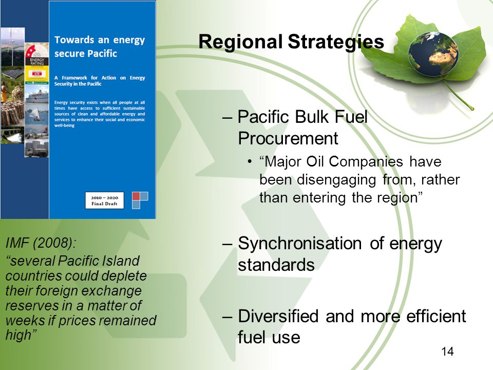 """Regional Strategies – Pacific Bulk Fuel Procurement """"Major Oil Companies have been disengaging from, rather than entering the region"""" –Synchronisation"""