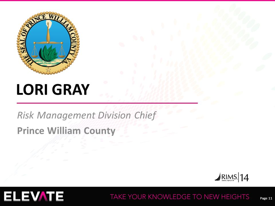 Page 11 LORI GRAY Risk Management Division Chief Prince William County