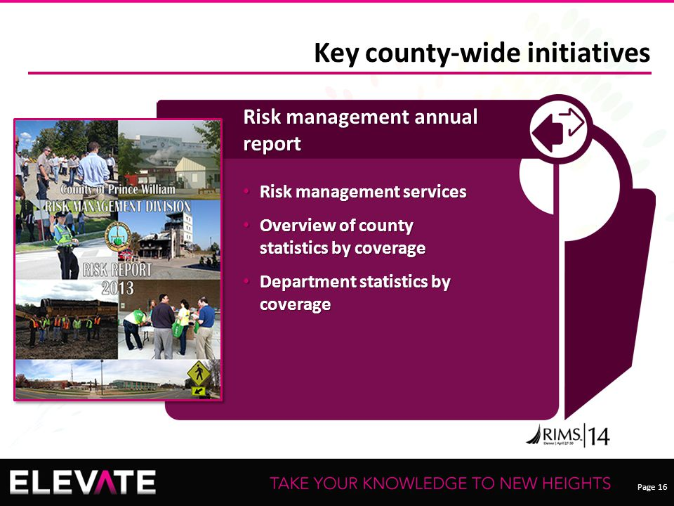 Page 16 Key county-wide initiatives Risk management annual report Risk management services Risk management services Overview of county statistics by c