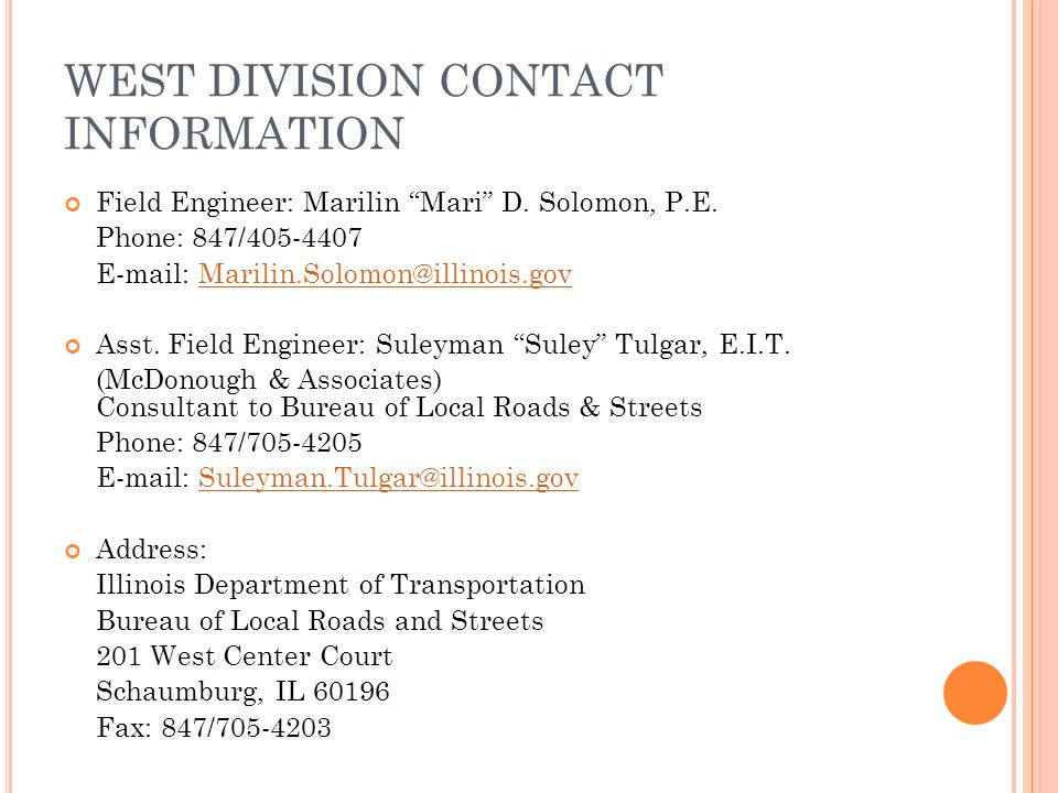 WEST DIVISION CONTACT INFORMATION Field Engineer: Marilin Mari D.