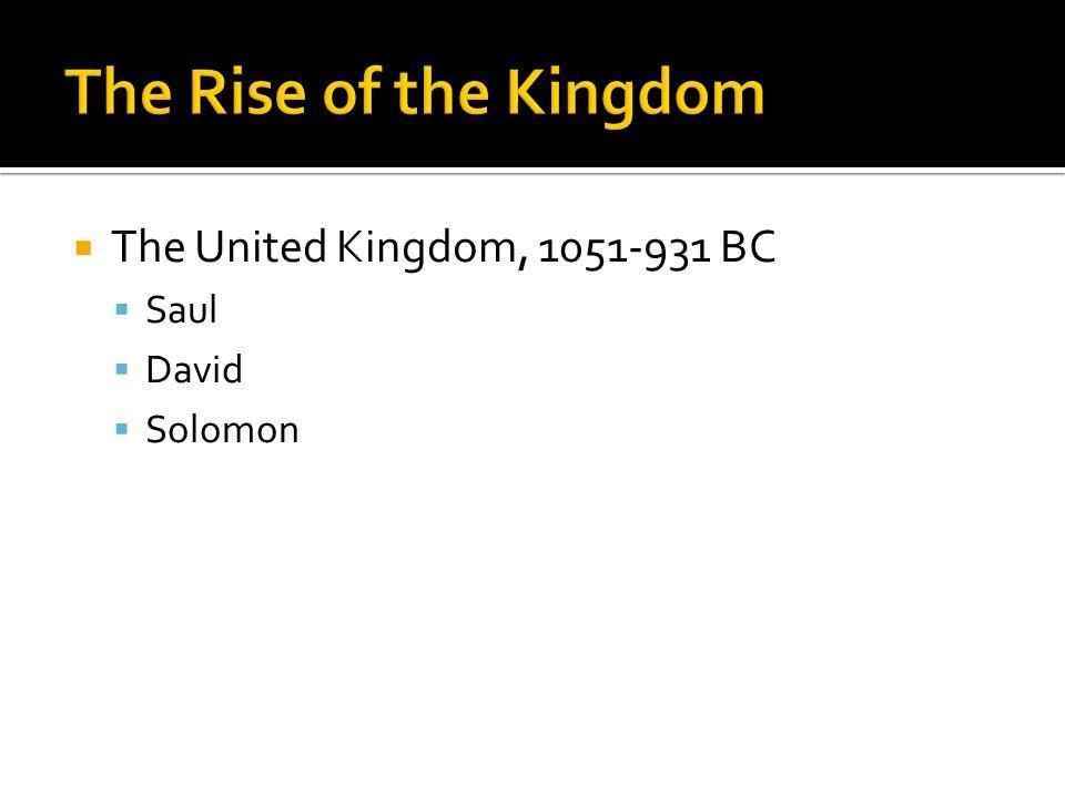  The Divided Kingdom  Northern kingdom, 931-722 BC ▪ Called Israel or Ephraim ▪ Capital: Damascus ▪ 19 rulers  Southern kingdom, 931-586 BC ▪ Called Judah ▪ Capital: Jerusalem ▪ 20 rulers
