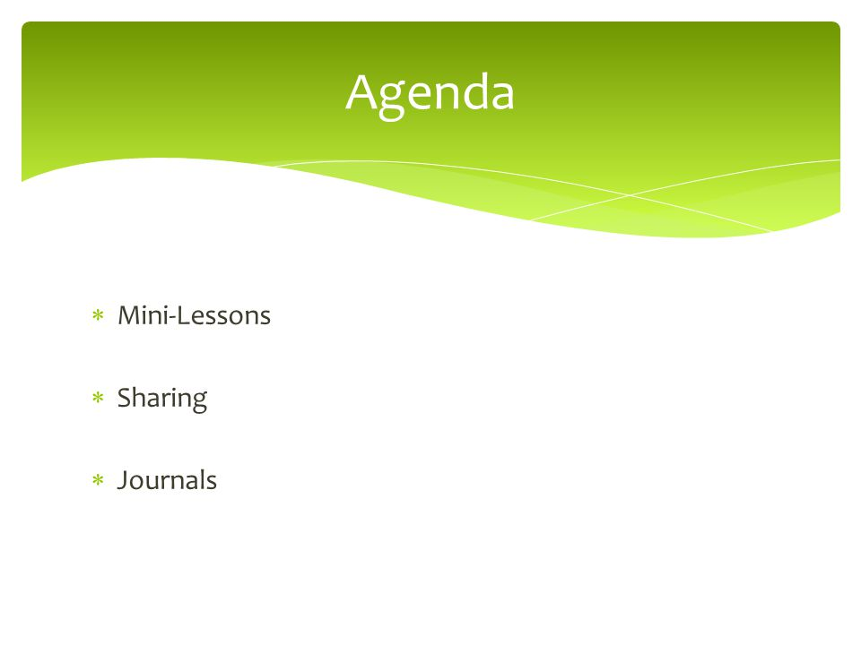  Mini-Lessons  Sharing  Journals Agenda