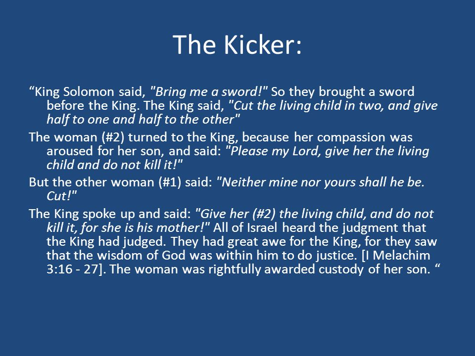 "The Kicker: ""King Solomon said,"