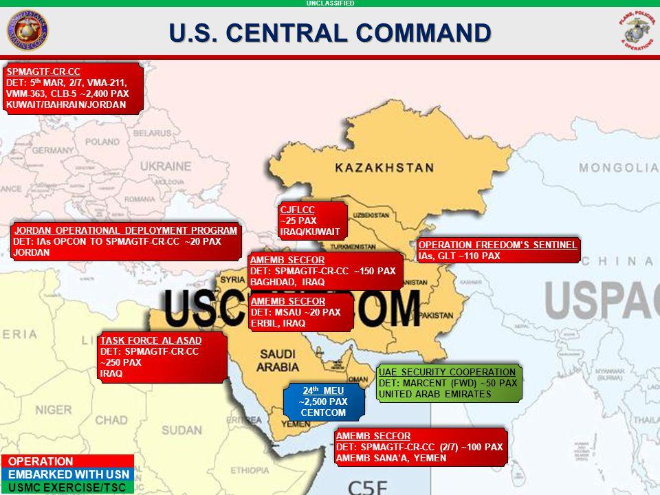 UNCLASSIFIED U.S. CENTRAL COMMAND JORDAN OPERATIONAL DEPLOYMENT PROGRAM DET: IAs OPCON TO SPMAGTF-CR-CC ~20 PAX JORDAN JORDAN OPERATIONAL DEPLOYMENT P