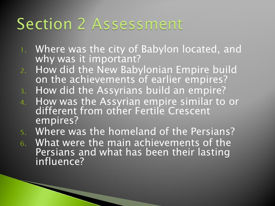 1.Where was the city of Babylon located, and why was it important.