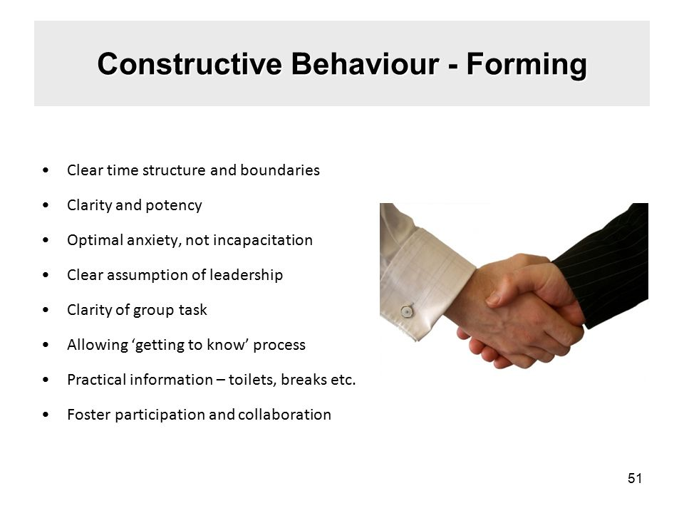 Clear time structure and boundaries Clarity and potency Optimal anxiety, not incapacitation Clear assumption of leadership Clarity of group task Allowing 'getting to know' process Practical information – toilets, breaks etc.