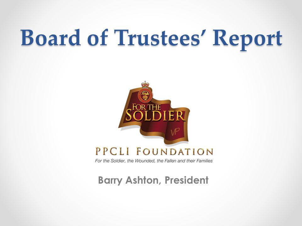 Board of Trustees' Report Barry Ashton, President