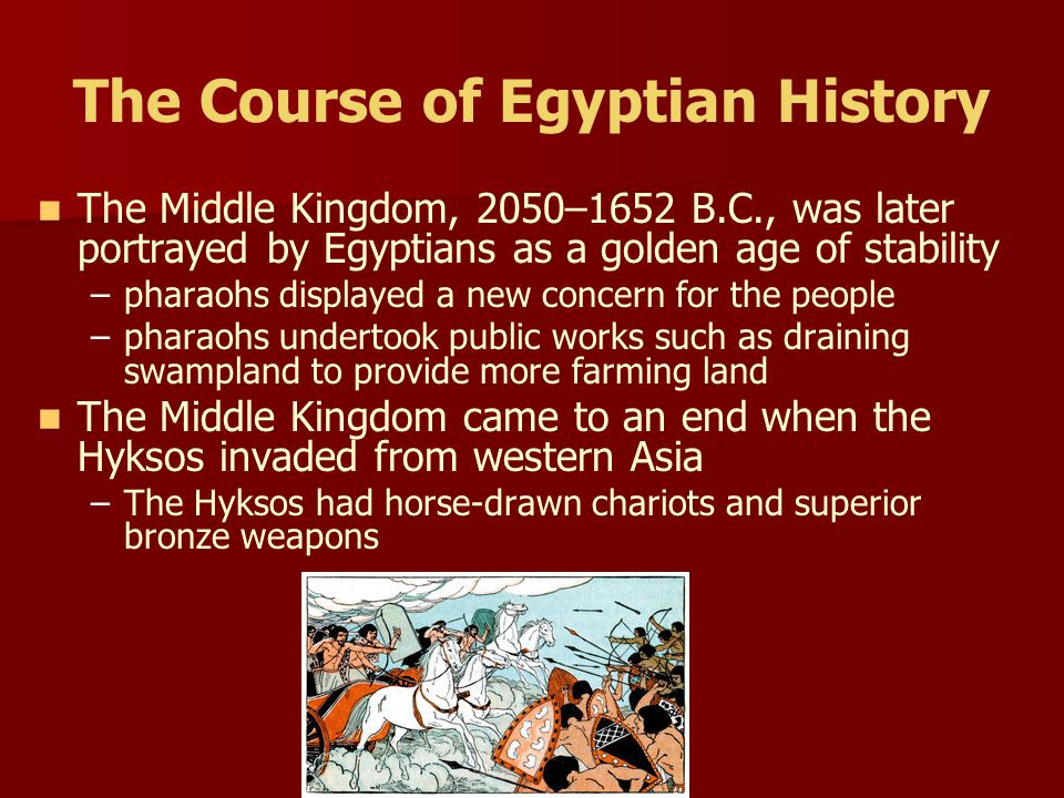 The Course of Egyptian History The pyramids were built during the Old Kingdom – –Pyramids were tombs for the mummified bodies of the pharaohs – –Pries