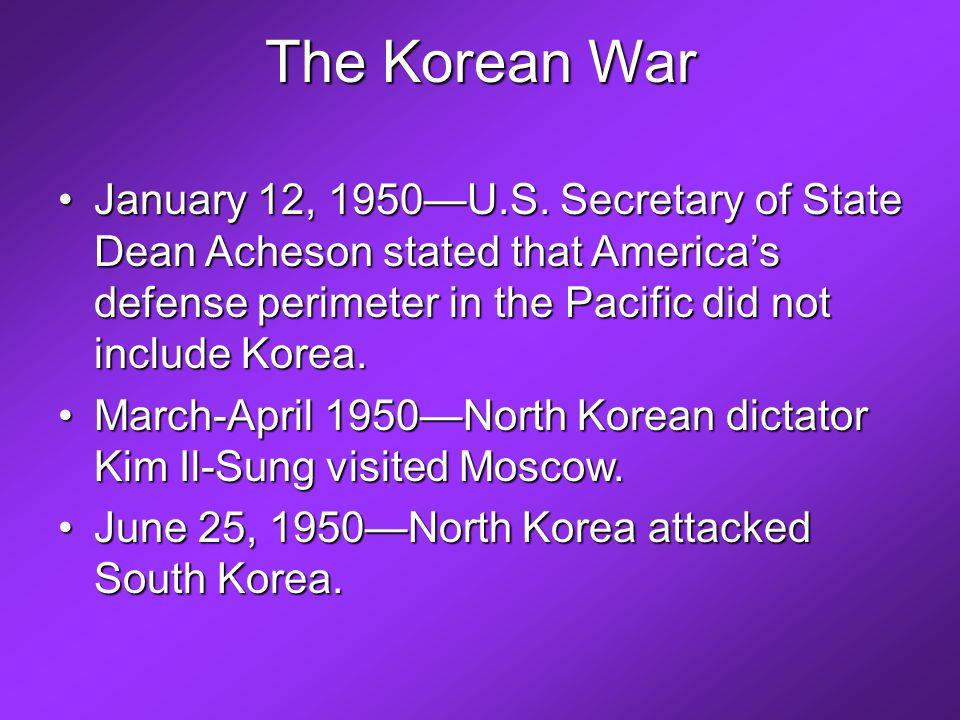 The Korean War January 12, 1950—U.S.