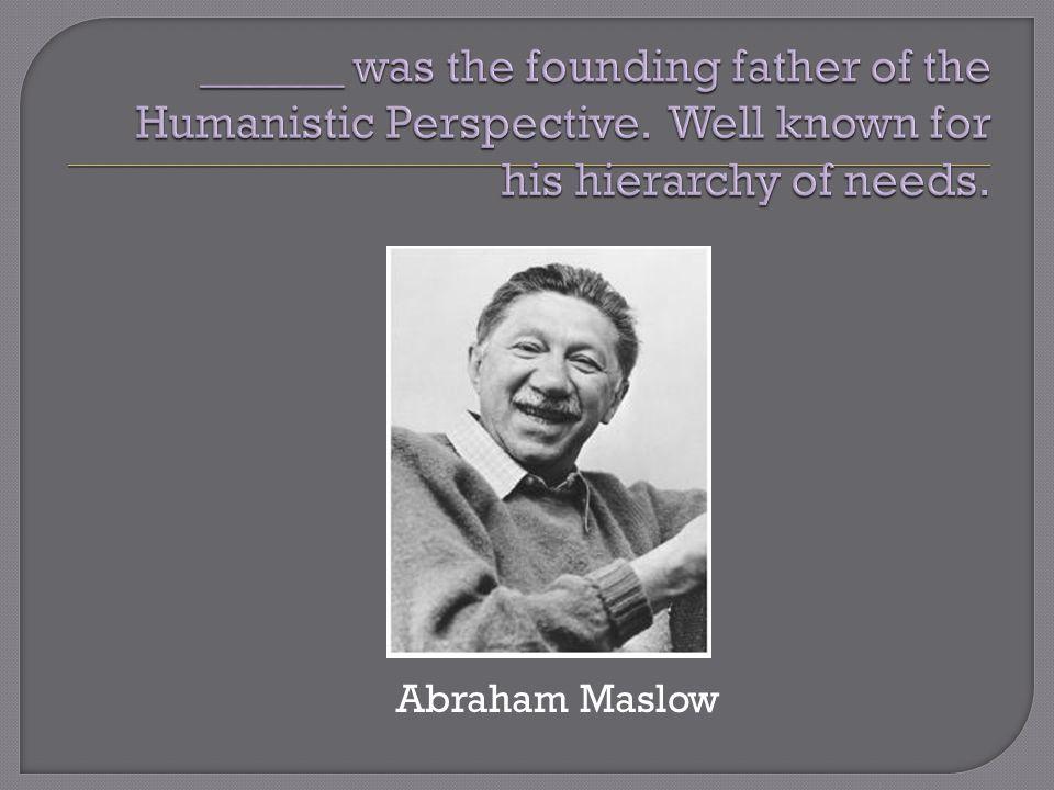 Abraham Maslow