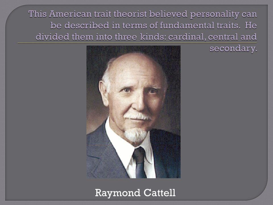Raymond Cattell