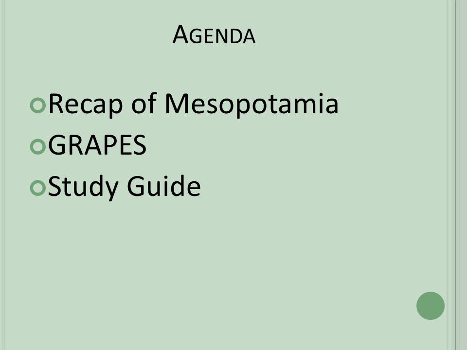A GENDA Recap of Mesopotamia GRAPES Study Guide