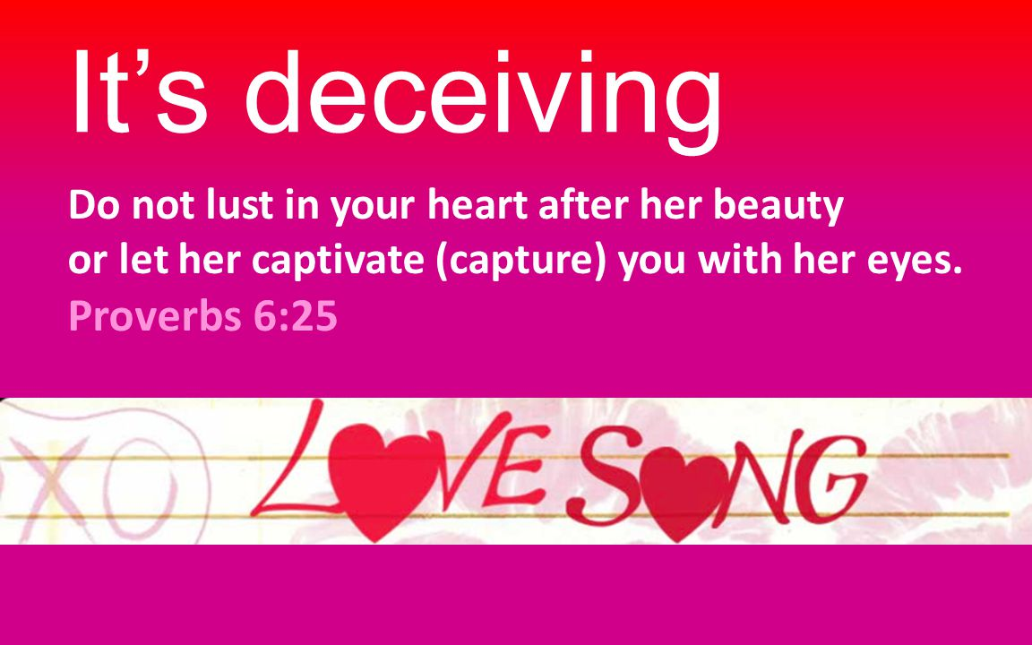 Charm is deceptive, and beauty is fleeting… Proverbs 31:30a It's temporal