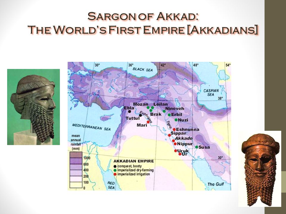 Akkadian Empire The first empire