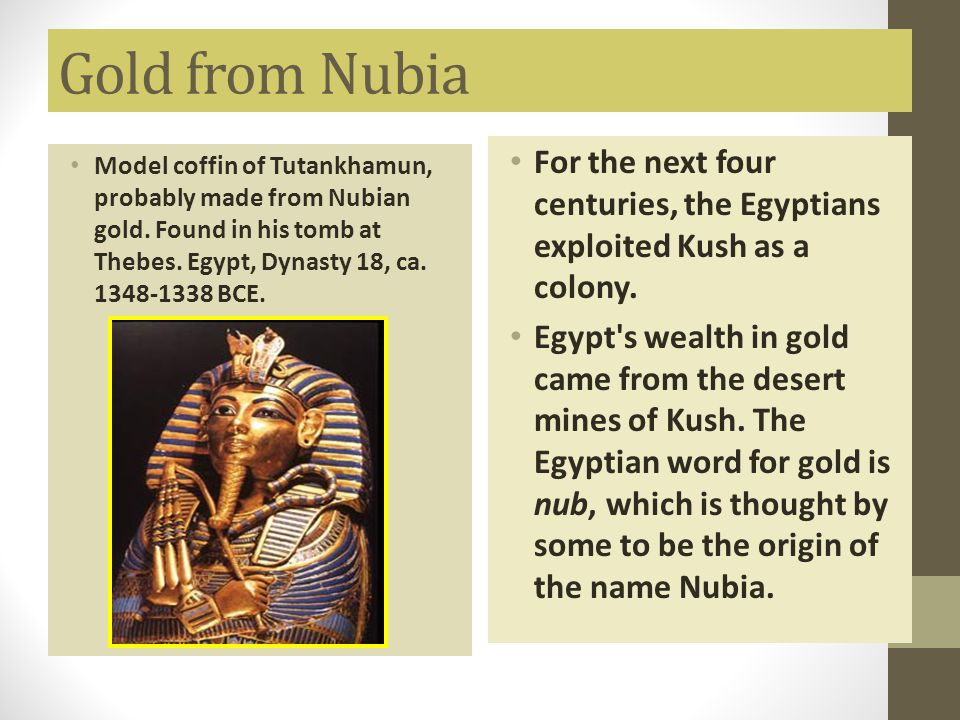 Egypt Conquers Kush The Egyptians, who had few natural resources of their own, sought the precious, exotic products of central Africa to satisfy the demands of their luxury-loving populace.