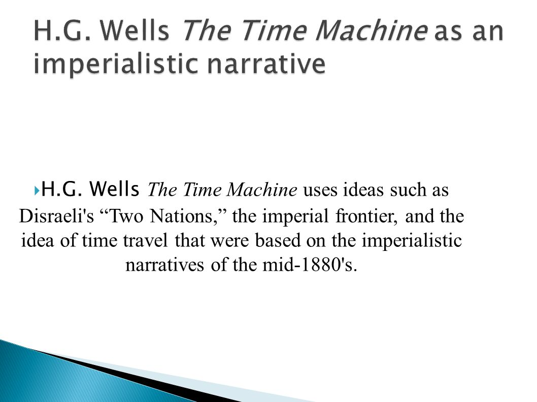  H. Rider Haggard s King Solomon s Mines and She  H.G. Wells The Time Machine