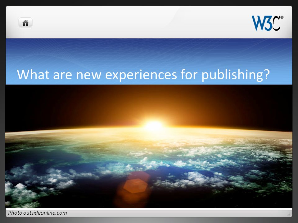 What are new experiences for publishing Photo outsideonline.com