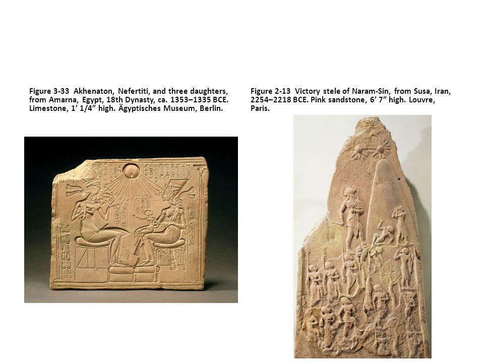 "Figure 3-33 Akhenaton, Nefertiti, and three daughters, from Amarna, Egypt, 18th Dynasty, ca. 1353–1335 BCE. Limestone, 1' 1/4"" high. Ägyptisches Museu"
