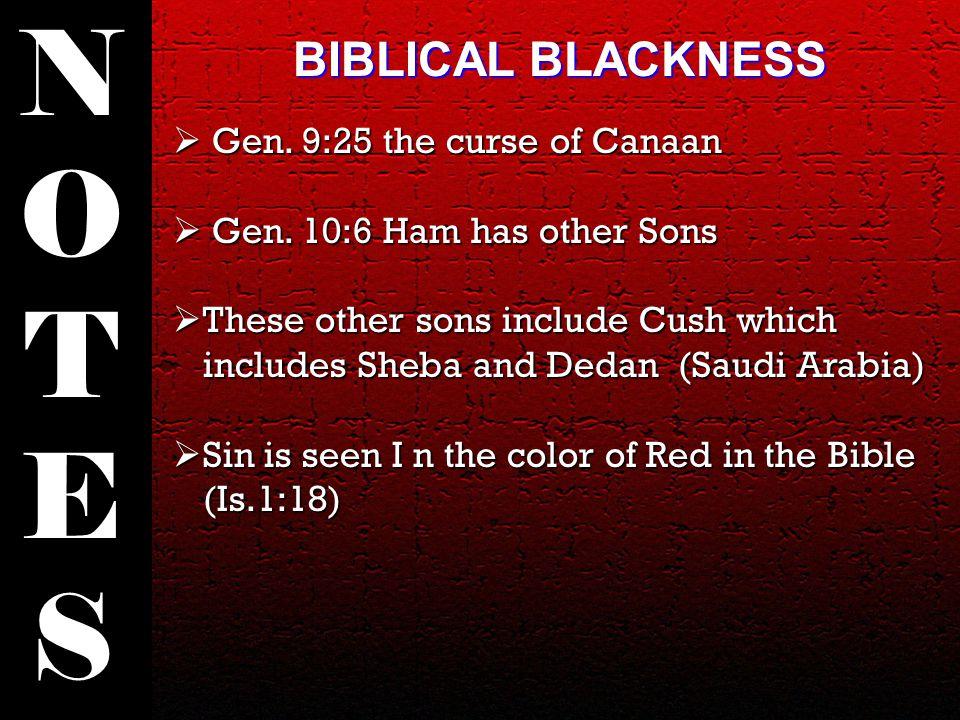 Gen. 9:25 the curse of Canaan  Gen.