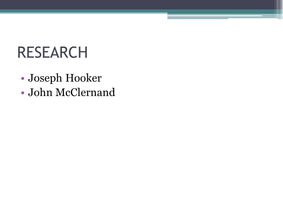 RESEARCH Joseph Hooker John McClernand
