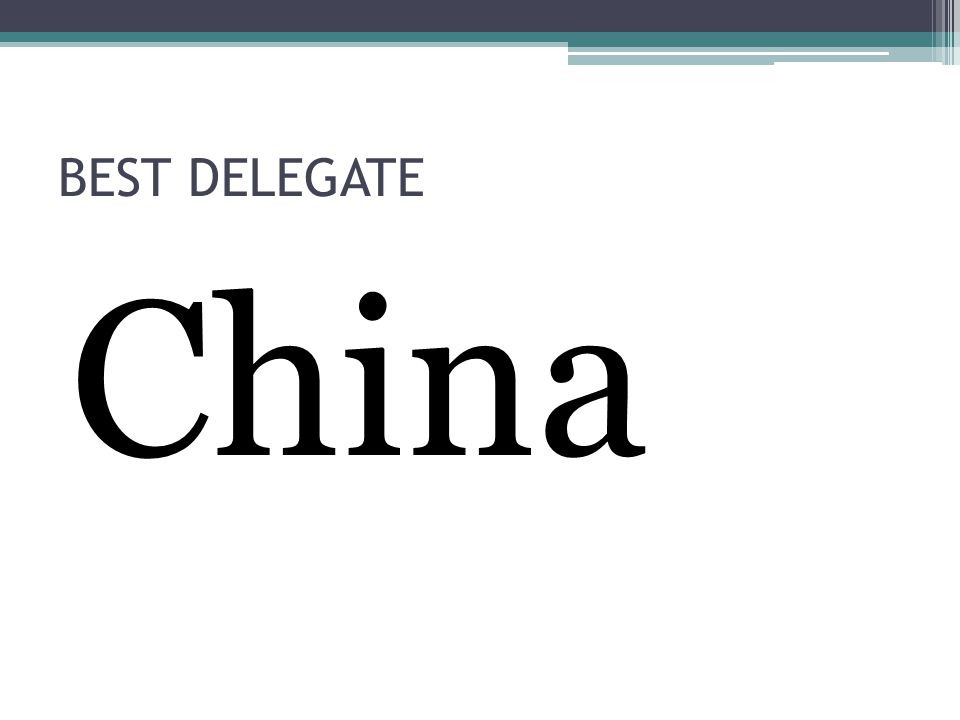 BEST DELEGATE China