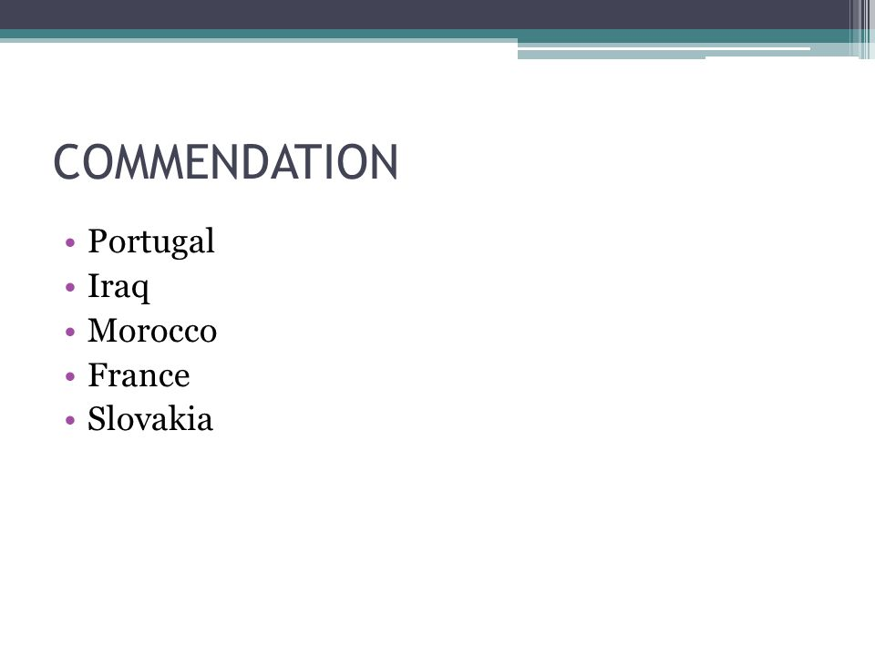 COMMENDATION Portugal Iraq Morocco France Slovakia