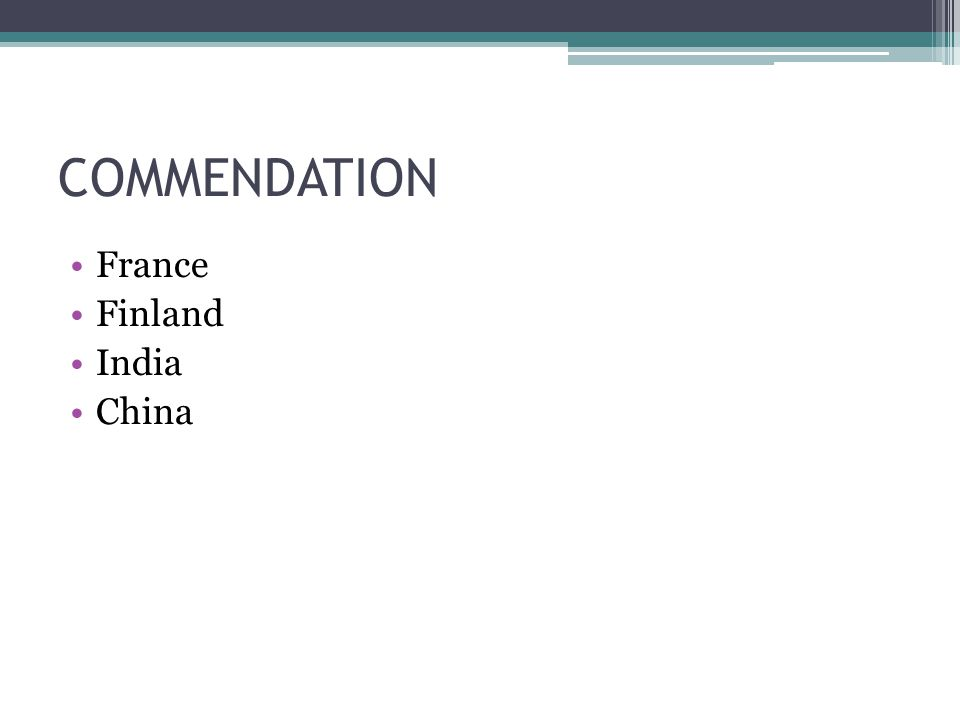 COMMENDATION France Finland India China