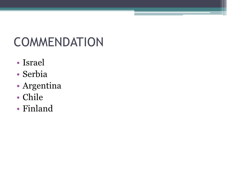COMMENDATION Israel Serbia Argentina Chile Finland