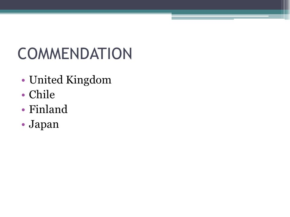 COMMENDATION United Kingdom Chile Finland Japan