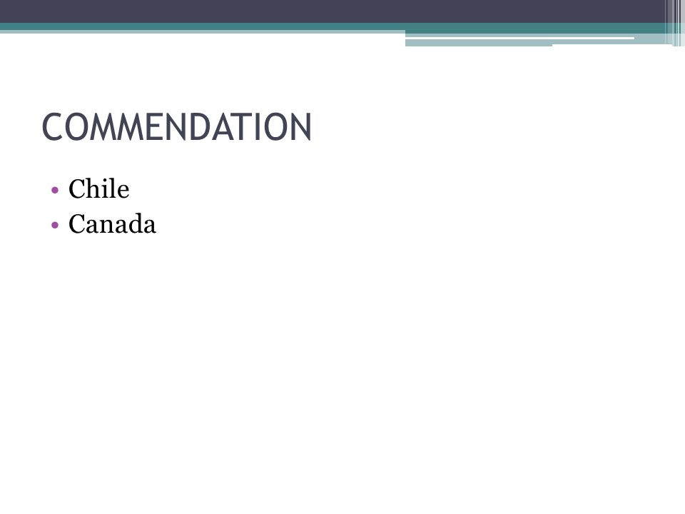 COMMENDATION Chile Canada