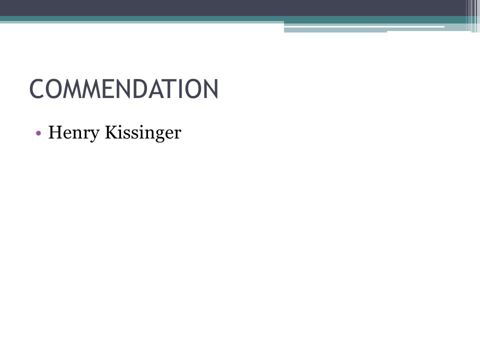 COMMENDATION Henry Kissinger