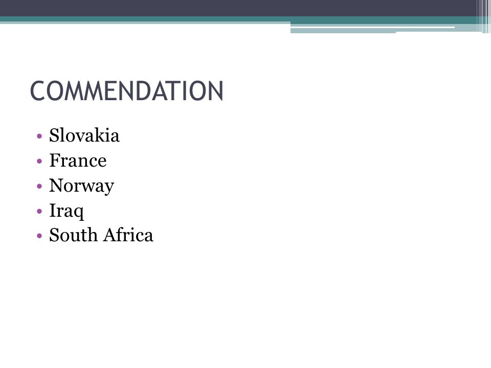 COMMENDATION Slovakia France Norway Iraq South Africa