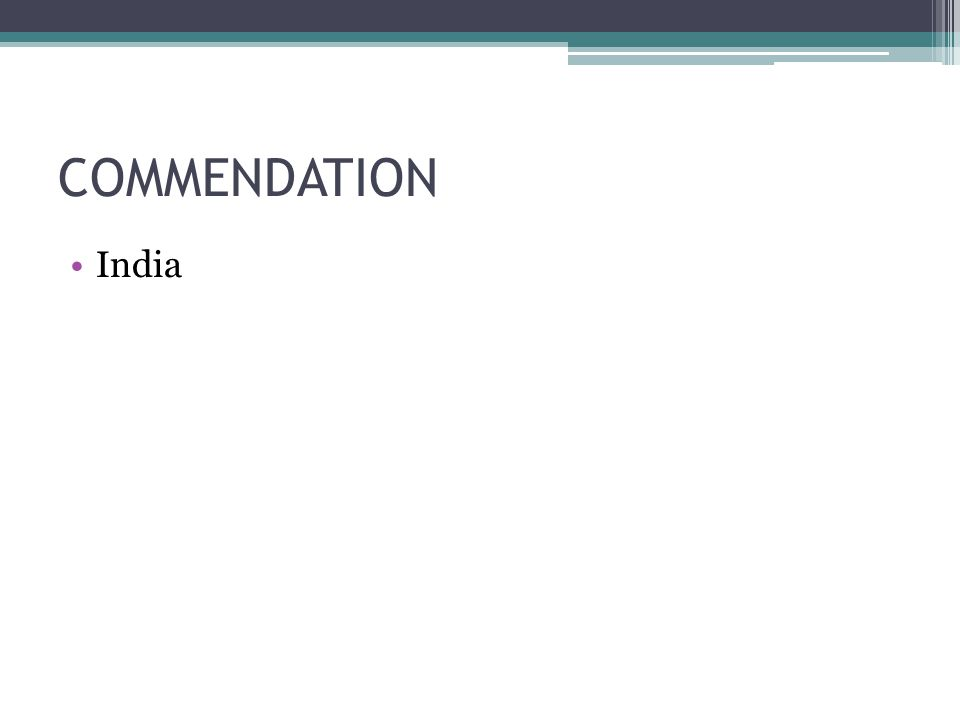 COMMENDATION India